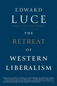 retreat of western liberalism Edward Luce